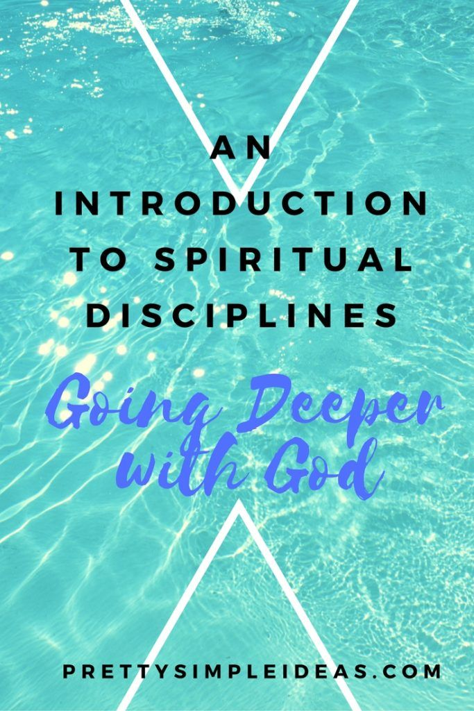 Learning to go deeper with God with spiritual disciplines