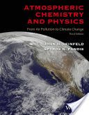 Atmospheric chemistry and physics : from air pollution to climate change / John H. Seinfeld, Spyros N. Pandis
