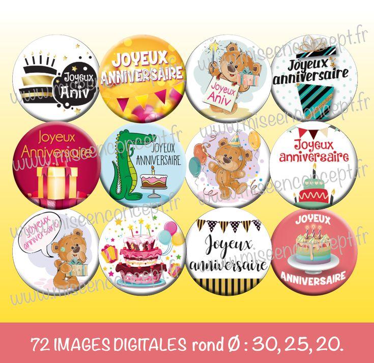72 images digitales - joyeux anniversaire - rond - images cabochons - bijoux - badge - magnet - étiquette - autocollant - stickers à imprimer pour création cabochons, bijoux, scrapbooking, stickers, etc...