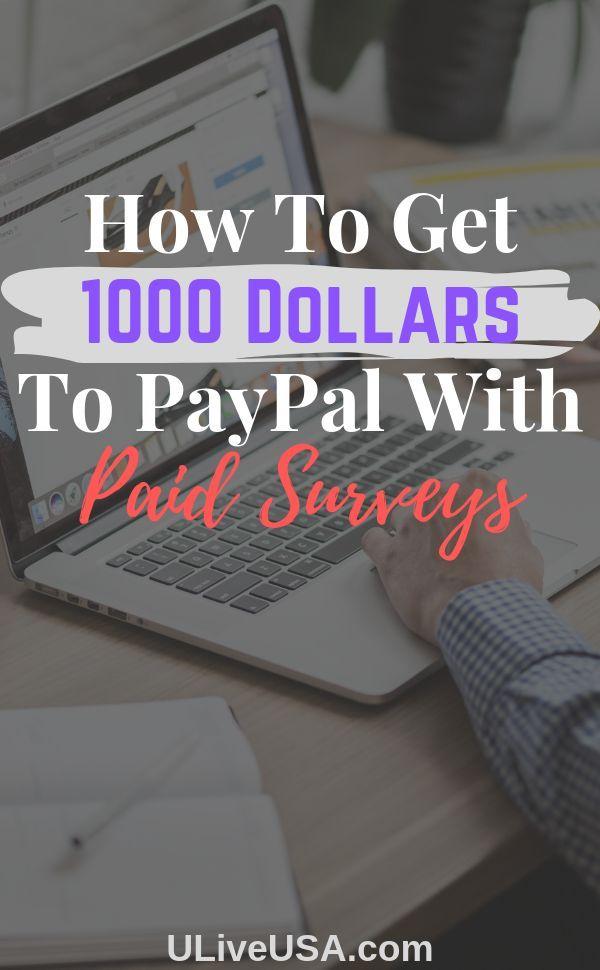 How To Get 1000 Dollars To PayPal With Paid Survey…
