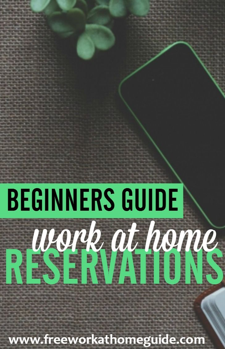 17 best images about legitimate work from home jobs for stay at beginner guide work from home as a reservation agent