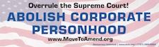 Abolish Corporate Personhood Bumperstickers $6