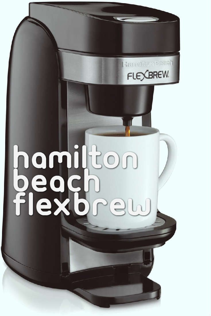 In The Mood For One Or 10 The Hamilton Beach Flexbrew Single Cup Coffee Maker Starbucks Coffee Beans Coffee