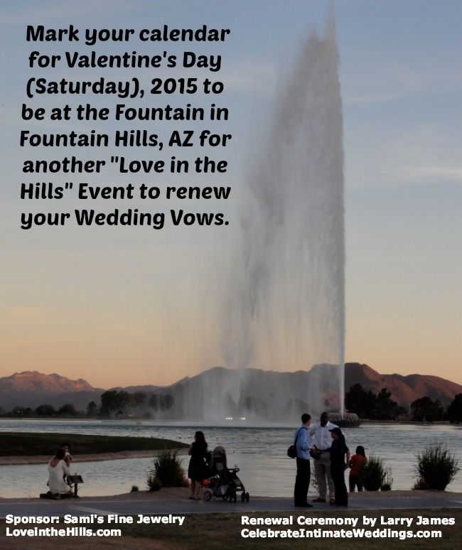 Valentine's Day 2014 was FUN in Fountain Hills, AZ! HOT NEWS: Sami's Love in the Hills Event again on Saturday, Valentine's Day 2015! (Crowd noise...) Thanks to the nearly 700 couples + others who just came to experience LOVE! It's full of FUN, prizes and surprises! Tell your friends. For the 2nd year it's been Arizona's Largest Celebration of Love! This is becoming an International Event. We are getting the word now giving you lots of time to plan a Love Trip to Arizona.