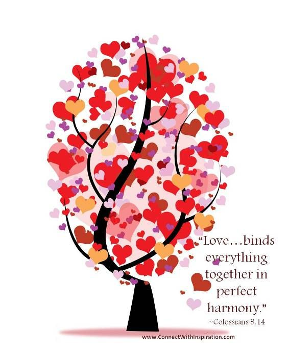 """Love…binds everything together in perfect harmony."" ~Colossians 3:14"