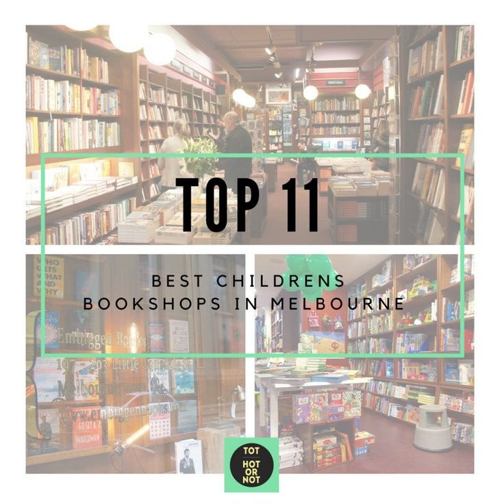 The HOT List: Top 11 Best Children's Bookshops in Melbourne http://tothotornot.com/2015/08/the-hot-list-top-10-best-childrens-bookshops-in-melbourne/