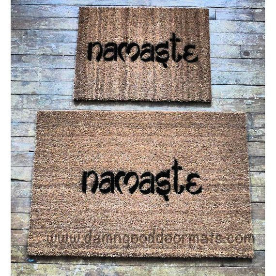 Hey, I found this really awesome Etsy listing at https://www.etsy.com/listing/115131373/namaste-doormat-clean-house-zen-namaste
