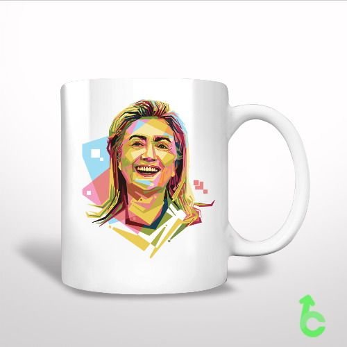 Sell Hilary Clinton Geometric Color Portrait Art White Mug cheap and best quality. *100% money back guarantee