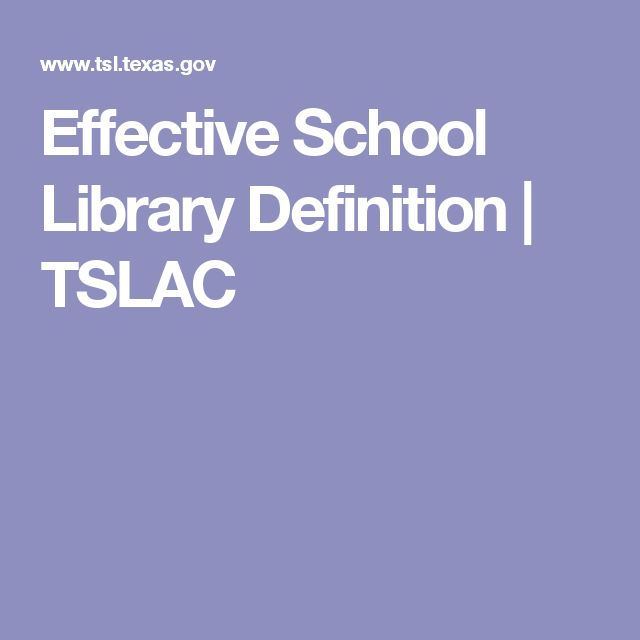 Effective School Library Definition | TSLAC