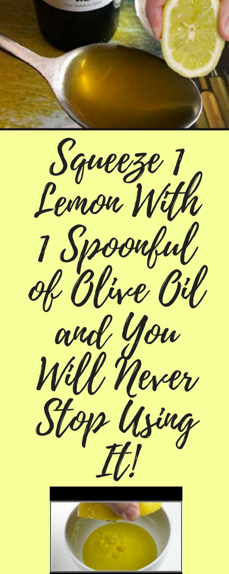 Lemon and olive oil remedy.....