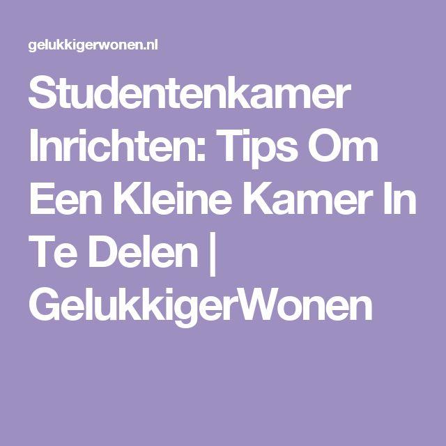 Studentenkamer Inrichten: Tips Om Een Kleine Kamer In Te Delen | GelukkigerWonen