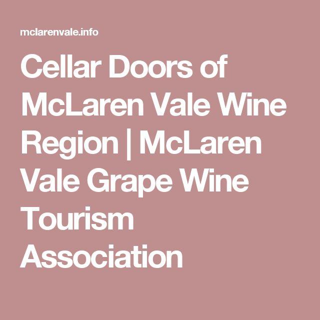 Cellar Doors of McLaren Vale Wine Region |  McLaren Vale Grape Wine Tourism Association