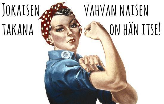 Taikaliemeen pudonneita ihmelapsia: Millainen on vahva nainen Mikä tekee SINUSTA vahvan naisen? Mukavaa Naistenpäivää kaikille vahvoille naisille! #tasaarvo #naistenpäivä #taikaliemeenpudonneitaihmelapsia
