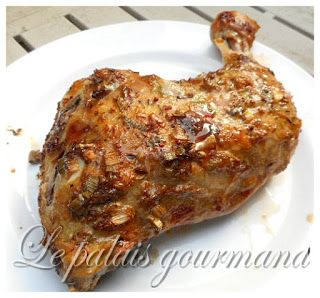 Le palais gourmand: Cuisses de poulet marinées et rôties