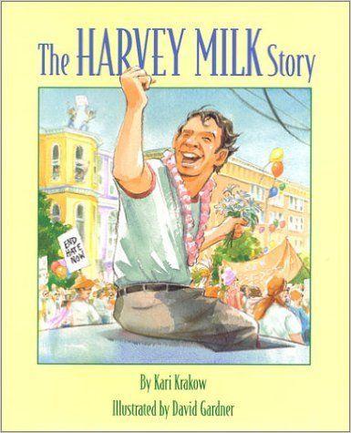 Amazon.com: The Harvey Milk Story (9780967446837): Kari Krakow, David Gardner: Books