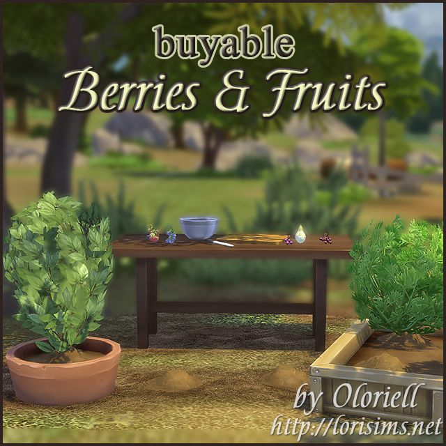 Berries & Fruits for TS4 by Oloriell