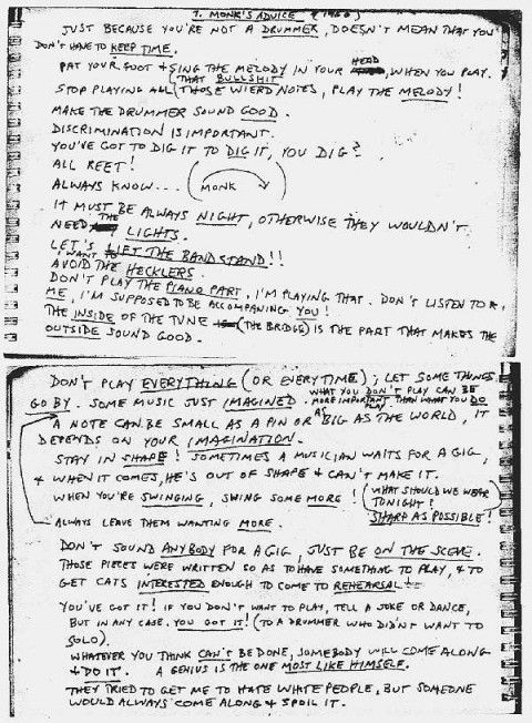 From the Futility Closet: Steve Lacy played soprano saxophone in Thelonious Monk's quintet for 16 weeks in 1960. He took down the pianist's advice in a spiral notebook.