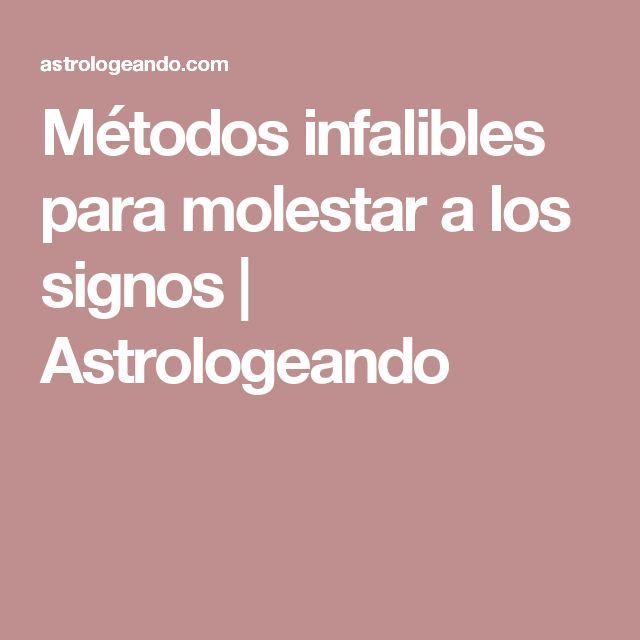 Métodos infalibles para molestar a los signos | Astrologeando