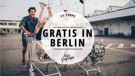 Auch wenn euer Geldbeutel schon länger keine großen Scheine mehr gesehen hat, es gibt so einiges, was man in Berlin kostenlos machen kann.