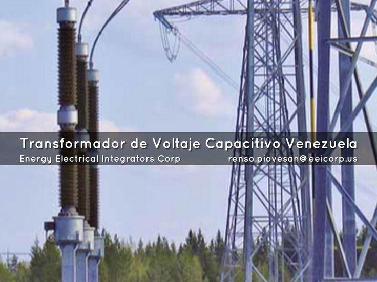 """""""Transformador de Voltaje Capacitivo Venezuela"""" - A Haiku Deck: Transformador de Voltaje Capacitivo Venezuela"""