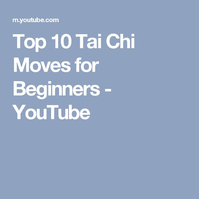 Top 10 Tai Chi Moves for Beginners - YouTube