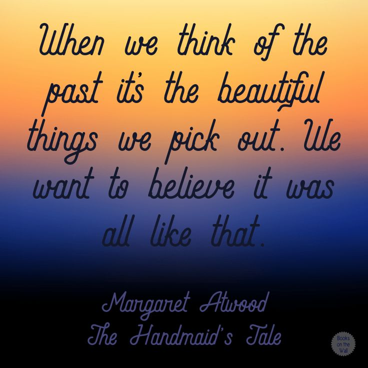 handmaid s tale quotes The handmaid's tale is a dystopian novel by canadian author margaret atwood, originally published in 1985 it is set in a near-future new england, in a totalitarian, christian theonomy that.