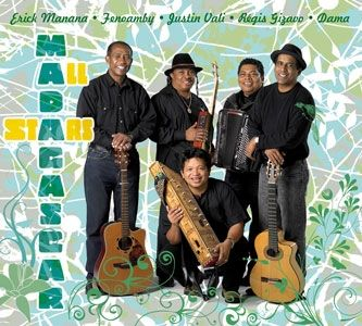 MADAGASCAR ALL STARS, avec Dama, Marius Fontaine Fenoamby, Justin Vali, Regis Gizavo, Erick Manana