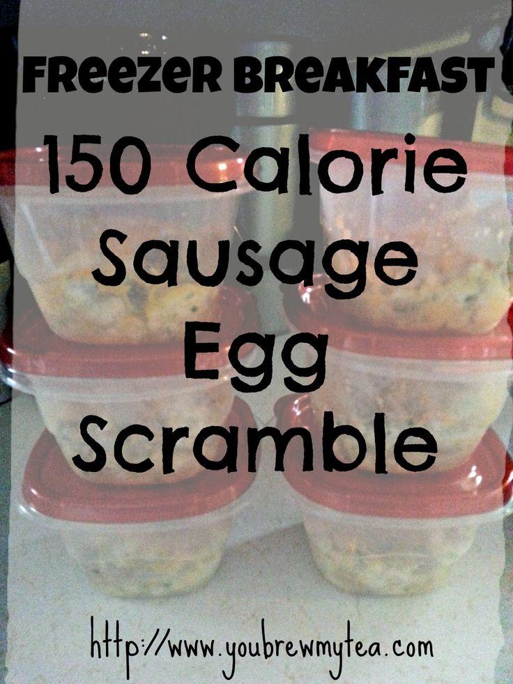 You Brew My Tea: Freezer Breakfast 150 Calorie Sausage Egg Scramble