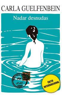 Lectura fantástica del día: Nadar Desnudas de Carla Guelfenbein