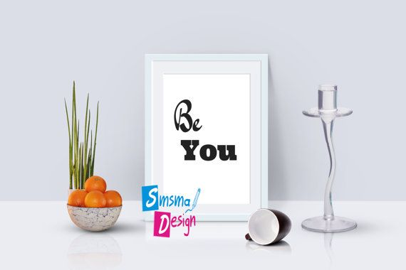Printable inspiring quote BE YOU   inspiring wall art  home