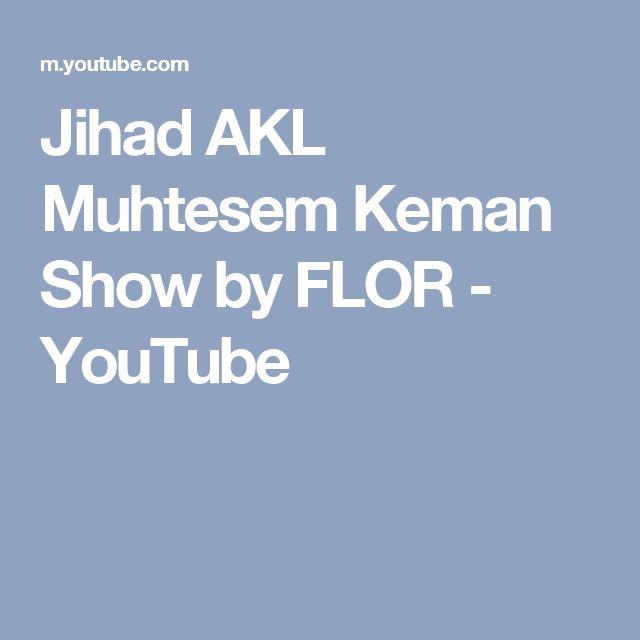 Jihad AKL   Muhtesem Keman Show by FLOR - YouTube