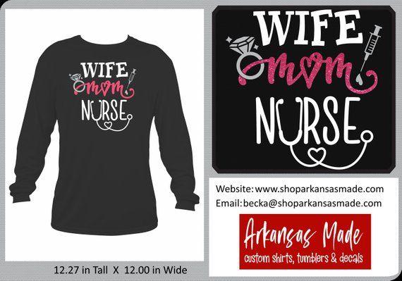 66d73e48 Wife Mom Nurse Long Sleeve Shirt RN shirt er nurse registered nurse mom  shirt Emergency nurse trauma nurse LPN Nurse shirt nurse gift by  ArkansasMade