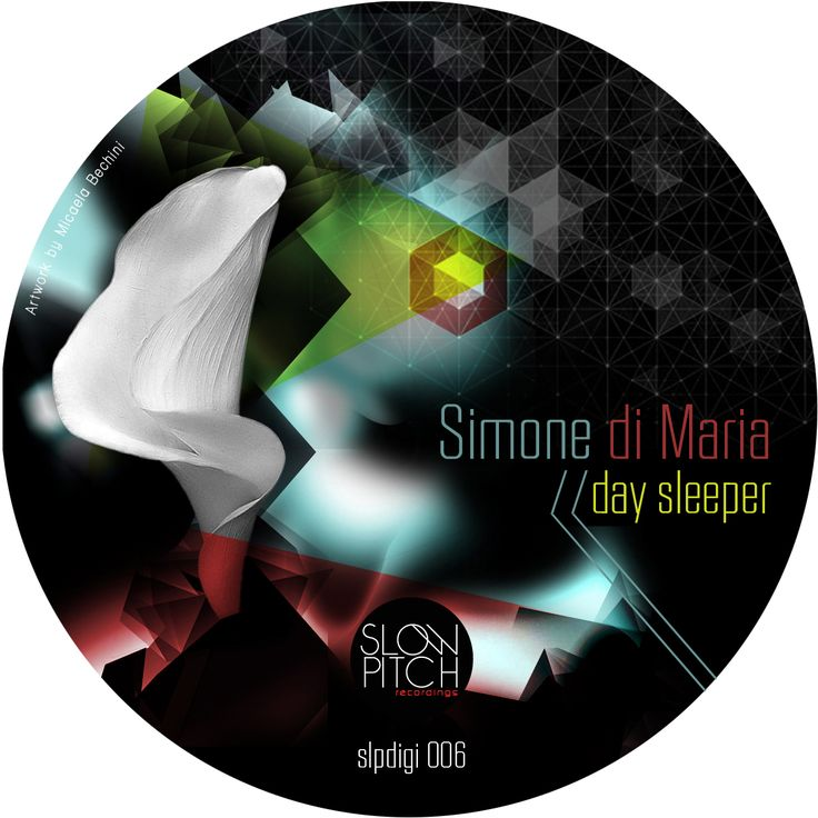 slpdigi006 Day sleeper http://www.slowpitch.biz/portfolio/simone-di-maria-day-sleeper-slpdigi006/ http://www.beatport.com/release/day-sleeper/917252