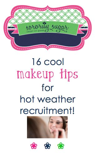 Your PNM recruitment makeup should be fresh, natural and long lasting - even in scorching hot weather. Try these sorority sugar tips for looking your best in the heat. Think - lighter, drier and what makes you look amazing! <3 BLOG LINK: http://sororitysugar.tumblr.com/post/120813397619/makeup-tips-for-hot-weather-sorority#notes