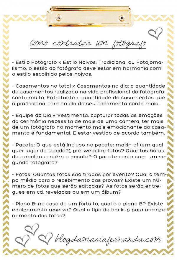 Como Contratar um Fotógrafo para Casamento   http://blogdamariafernanda.com/como-contratar-um-fotografo-para-casamento