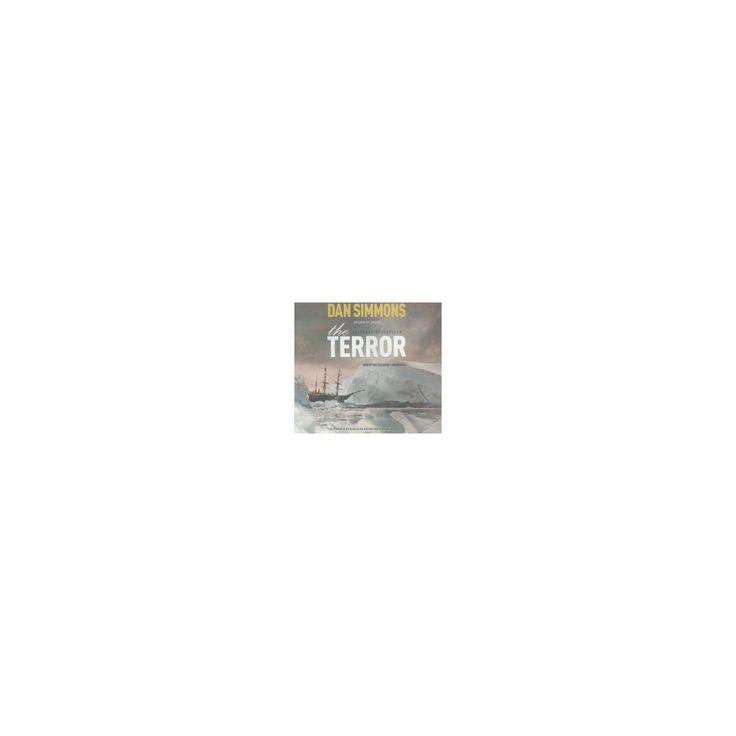 Terror : Library Edition (Unabridged) (CD/Spoken Word) (Dan Simmons)