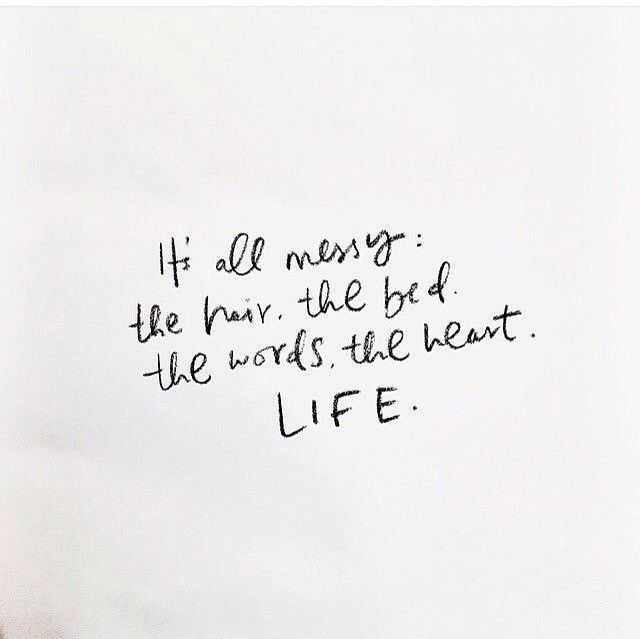 My hair is messy but my heart is happy!!! Love this quote!