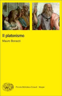Mauro Bonazzi, Il platonismo, PBE Mappe - DISPONIBILE ANCHE IN EBOOK