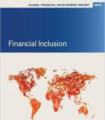Global Financial Development Report 2014: Financial Inclusion PDF