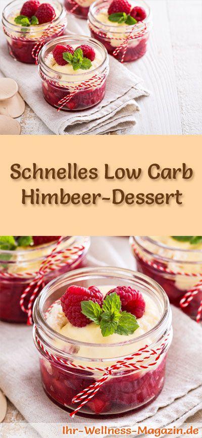 Leichtes Low Carb Himbeer-Dessert - ein einfaches Rezept für ein kalorienreduziertes, kohlenhydratarmes Low Carb Dessert ohne Zusatz von Zucker ...
