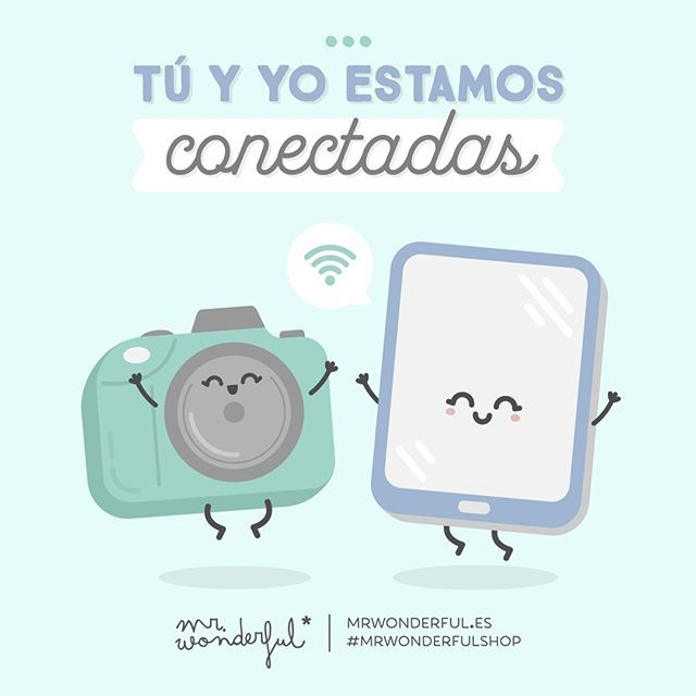 ¡Que levante la mano quien no pueda pasar ni una hora sin cámara o Tablet cerca! You and me are connected. Hands up who cannot let a single hour go by without a camera or tablet nearby! #mrwonderfulshop #quotes #photograph #tablet #pic #connection #phone #wifi #camera