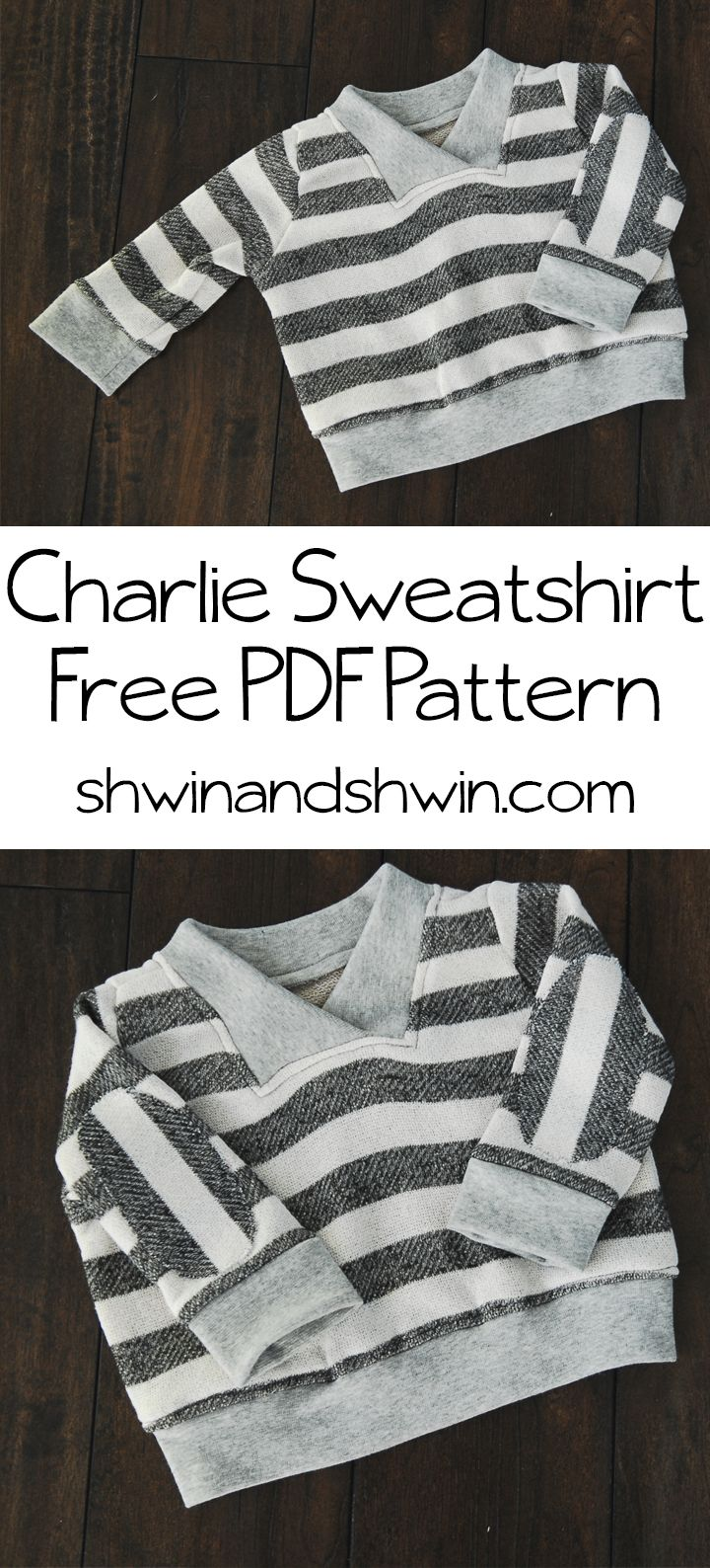 Charlie Sweatshirt || Free Sweatshirt Pattern 6  to 12 months.  Adorable. Free PDF :  http://shwinandshwin.com/wp-content/uploads/2014/01/Charlie1.pdf