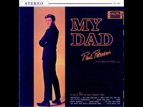 Paul Petersen - My Dad (Stereo)