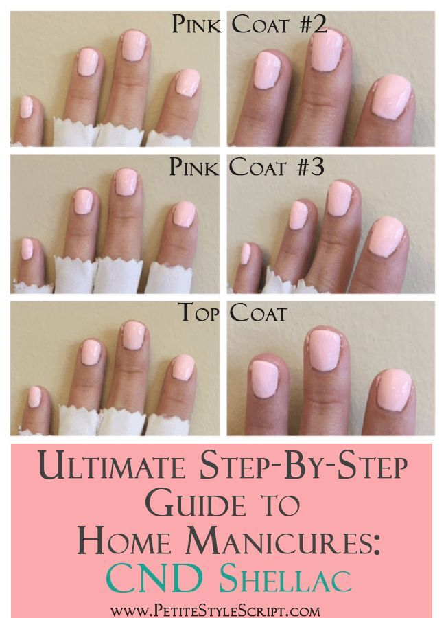Ultimate Step By Step Guide To Home Manicures Cnd Shellac Manicure At Home Gel Nails Diy Manicure