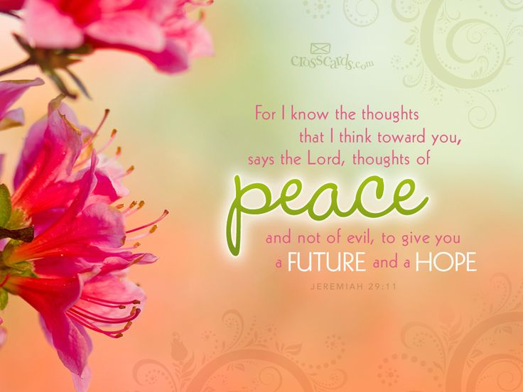 For I Know The Thoughts That I Think Toward You, Says The Lord, Thoughts Of  Peace And Not Of Evil, To Give You A Future And A Hope