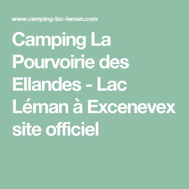 Camping La Pourvoirie des Ellandes - Lac Léman à Excenevex site officiel