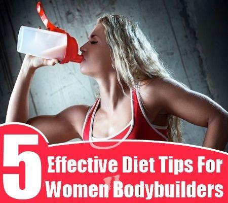 5 Effective Diet Tips For Women Bodybuilders