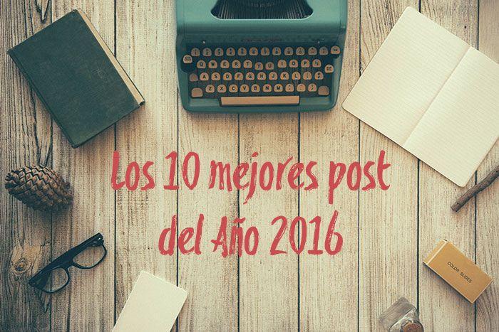 Los 10 mejores post del 2016