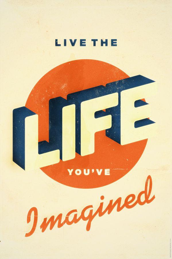 Live The Life by Fabio Perez, via Behance