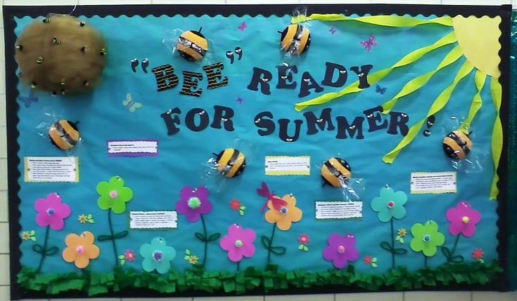 """""""Bee Ready For Summer"""" is a cute summer bulletin board display idea.  I'd create a reading bulletin board display with this idea and with a title such as """"Bee Ready For Reading This Summer ... Books Worth Buzzing About!"""""""